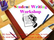 Student Writing Workshop