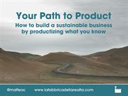 Your path to product: how to build a sustainable business