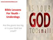 Bible Lessons For Youth - Underdogs