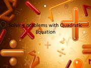 Solving problems with Quadratic Equation