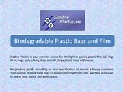 Biodegradable plastic bags and film