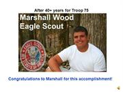 Troop 75 Eagle Scout Marshall Wood