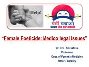 Female Foeticide: Medico-legal Issues