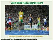 Usain Bolt's New 200 Metres World Record