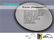 Kooperation  Juz/DSL:  ORNAMENTA
