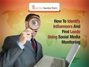 How To Identify Influencers And Find Leads Using Social Media Monitor