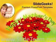 HONOUR YOUR MOMS ON MOTHERS DAY POWERPOINT TEMPLATE