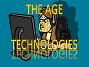 The age of Technologies