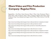 Miami Video and Film Production Company - Regulus Films