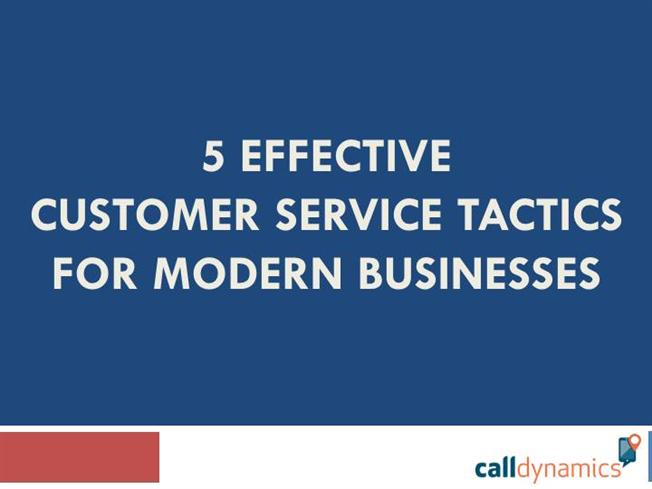 5 Effective Customer Service Tactics for Modern Businesses ...