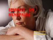 SEMINAR    ON MENOPAUSE