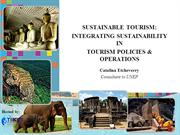 SUSTAINABLE TOURISM: INTEGRATING SUSTAINABILITY IN  TOURISM..