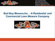 Bad Boy Mowers,Inc. - A Residential and Commercial Lawn Mowers Company