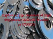 Large Inventory of High Performance Belleville Washers at VINSCO