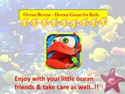 Ocean Rescue - Doctor Game for Kids