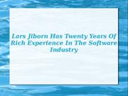 Lars Jiborn Has Twenty Years Of Rich Experience
