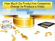 How Much Do Production Companies Charge to Produce a Video
