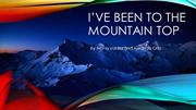 Ive Been to the Mountaintop 4