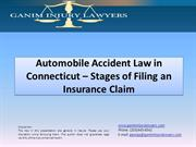 Automobile Accident Law in CT – Stages of Filing an Insurance Claim