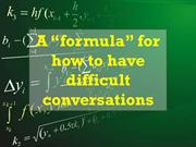 "A ""formula"" for how to have difficult conversations"