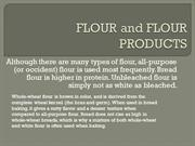 FLOUR and FLOUR PRODUCTS