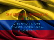 20 DE JULIO,DIA DE LA INDEPENDENCIA DE COLOMBIA