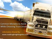 Common Mistakes to Avoid While Choosing Truck Drivers