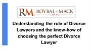 Understanding the role of Divorce Lawyers and the know-how of choosing