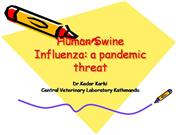 Human Swine Influenza: a pandemic threat