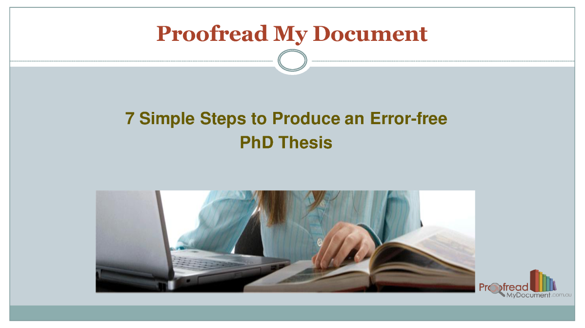 how long does it take to proofread a thesis How to write a dissertation or if you want to make a lasting impression and have a long career as a graduate student a thesis is a hypothesis or conjecture.