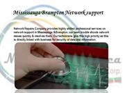 Mississauga Brampton Network support