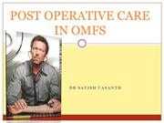 POST OPERATIVE CARE IN OMFS