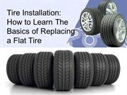 Tire Installation How to Learn The Basics of Replacing a Flat Tire