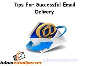 Tips For Successful Email Delivery