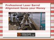Professional Laser Barrel Alignment Saves your Money