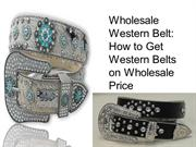Wholesale Western Belt How to Get Western Belts on Wholesale Price
