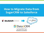 How to Migrate from SugarCRM to Salesforce with Ease