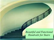 Beautiful and Functional Handrails for Stairs