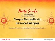 Simple Remedies to  Balance Energies