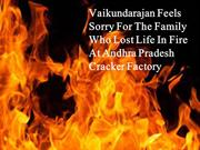 Vaikundarajan Feels Sorry For The Family Who Lost Life In Fire At Andh