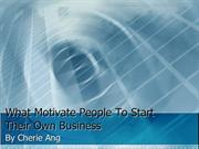 What Motivates People To Start Business?