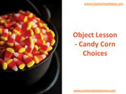 Object Lesson - Candy Corn Choices