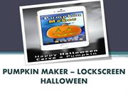 PUMPKIN MAKER – LOCKSCREEN HALLOWEEN
