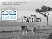 Modern Storage of Past Memories APGA HLS 2014