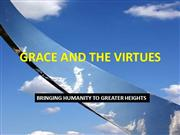 Grace and the Virtues