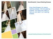 Cheap Wedding Dresses, which you deserved