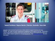 Sealed Partitions - Vapour Barrier | Barriers  Australia - Auto Safe