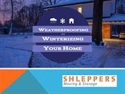 Weatherproofing and Winterizing Your Home
