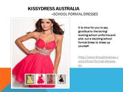 Choose exciting selection of School Formal Dresses From KissyDressinAU