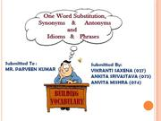 Building Vocabulary- OWS, Syn&Ant and Idioms&Phrases